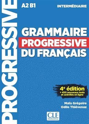 Grammaire Progressive Du Francais A2 B1 - Intermediaire - 4ed