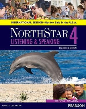 NorthStar 4 : Listening and Speaking