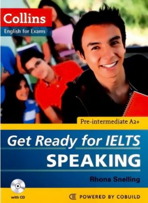 Get ready for ielts Speaking collins